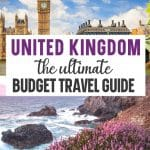Pin for The Ultimate Budget Guide to the United Kingdom