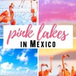 Visiting the Pink Lakes in Mexico
