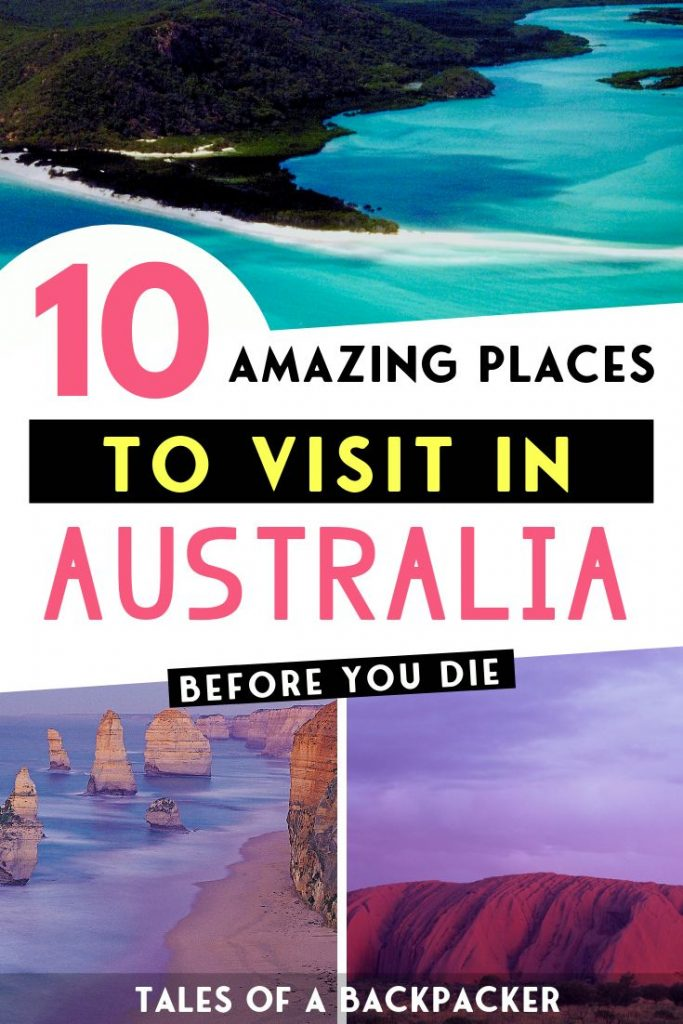 10 Amazing Places to Visit in Australia