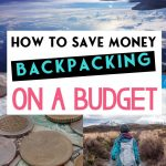 How to Save Money Backpacking on a Budget