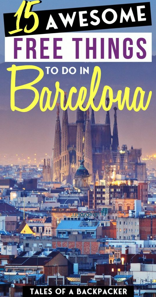 15 Awesome Free Things to do in Barcelona