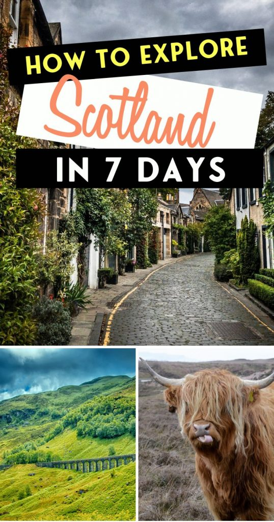How to Explore Scotland in 7 Days