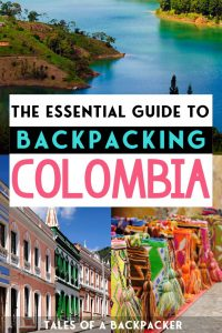 The Essential Guide to Backpacking Colombia on a Budget