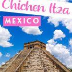 How to Explore Chichen Itza Mexico