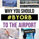 Why you should BYORB to the Airport
