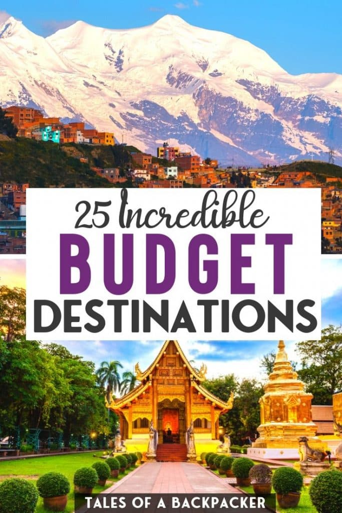 25 Incredible Budget Destinations