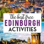 Pin with images for The Best Free Things to do in Edinburgh Scotland