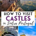 Pin for How to visit the Castles in Sintra Portugal