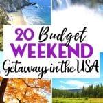 20 Budget Weekend Getaways in the USA