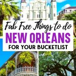Fab Free Things to do in New Orleans for your Bucket List