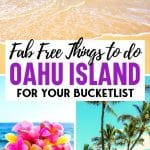 Fab Free Things to do on Oahu Island